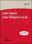 Codul muncii. Legea dialogului social [Martie 2013]