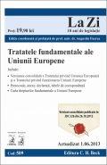 Tratatele fundamentele ale Uniunii Europene | Actualizare: 01.06.2013 | Coordonator: Augustin Fuerea