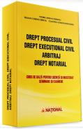 Drept procesual civil. Drept executional civil. Arbitraj. Drept notarial | 2013