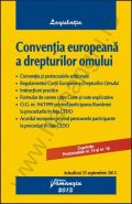 Conventia europeana a drepturilor omului | Actualizare: 25 septembrie 2013