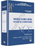 Noul Cod Civil. Studii si comentarii [Volumul II Cartea a III-a si Cartea a IV-a (art. 535-952)] | Autor: Marilena Uliescu