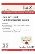 Noul si vechiul Cod de procedura penala. Actualizare: 10 Nov. 2013