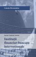 Institutii financiar-bancare internationale   Autor: Sorin Gabriel