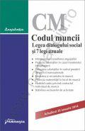 Codul muncii. Legea dialogului social si 7 legi uzuale | Actualizare: 20 ianuarie 2014