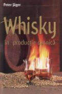 Whisky in productie casnica | Autor: Peter Jager