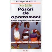 Pasari de apartament. Nutritie, adaposturi, boli, tratamente | Autor: Doris Quinten