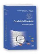 Codul civil al Romaniei. Indrumar notarial (Editia Octombrie, 2011)
