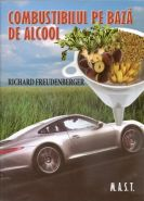 Combustibilul pe baza de alcool | Autor: Richard Freudenberger