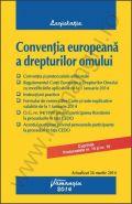 Conventia europeana a drepturilor omului | Actualizare: 26 martie 2014