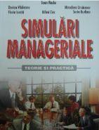 Simulari manageriale. Teorie si practica