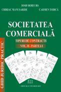 Societatea comerciala. Tipuri de contracte | Autori: Iosif Robi Urs, Carmen Todica, Chiriac Manusaride