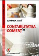 Contabilitate in comert. Editia a II-a | Autor: Luminita Jalba
