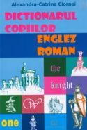 Dictionarul copiilor - englez - roman | Autor: Alexandra-Catrina Ciornei