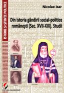 Din istoria gandirii social-politice romanesti (Sec. XVII-XIX). Studii | Autor: Nicolae Isar